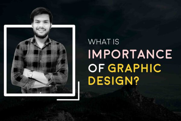 What is Importance of Graphic Design of 2021 | Digital Marketing | Kuldeep