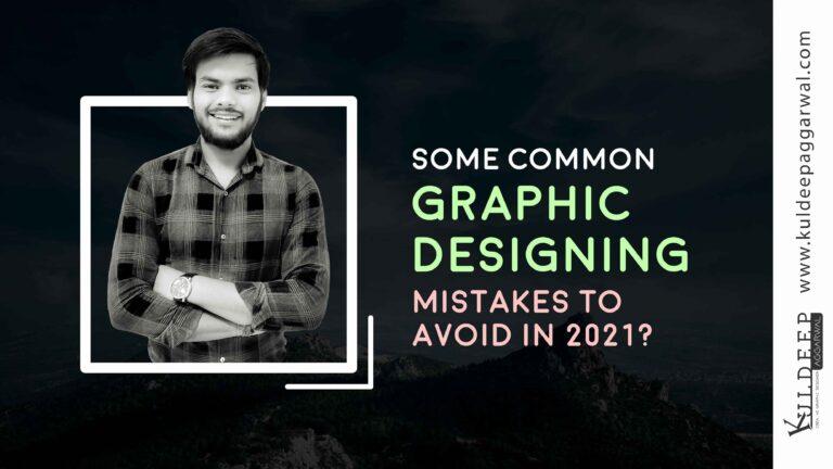 Graphic Designing Mistakes