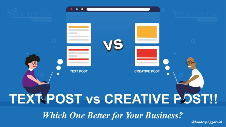 Text Post Vs Creative Post!! Which One Better for Your Business?