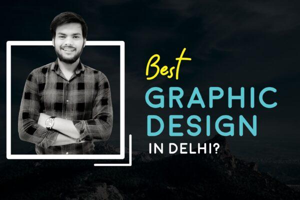 Best Graphic Design Services in Delhi | India | Near Me