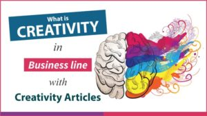 Types of Creativity | Examples what is creativity