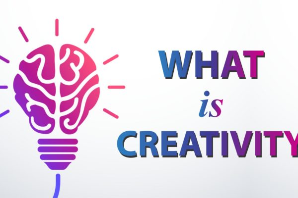 What is Creativity | Type of Creativity | Examples
