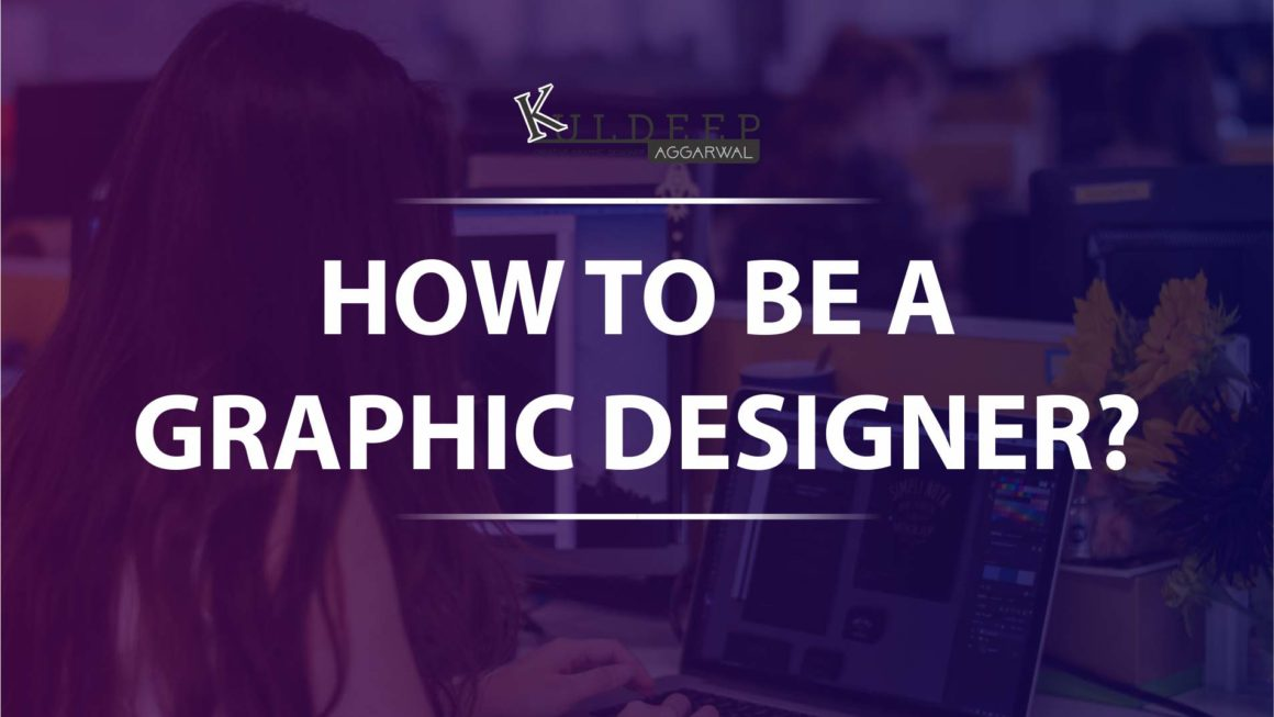 How to be a Creative Graphic Designer!