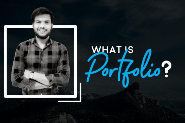 What is a Portfolio | Importance of portfolio