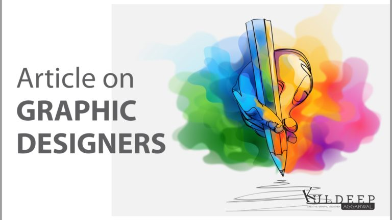 Best Article of Graphic Designer (2020) With Kuldeep Aggarwal