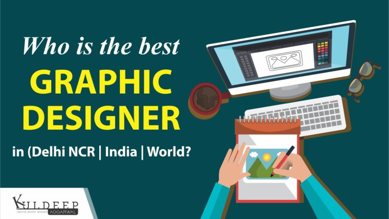 Who is the best graphic designer in India, Kuldeep Aggarwal indian graphic designers,best graphic designer in world, indian graphic designers on Instagram, Kuldeep Aggarwal graphic designer, top graphic designers, best place for graphic designers, graphic designer salary in india, history of graphic design in india,