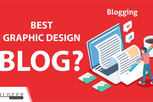 Best Graphic Design Creative Blogs | What Is Graphic Designing?