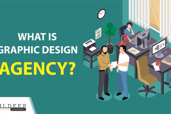 What Is Graphic Design Agency | Creative Designing Company?