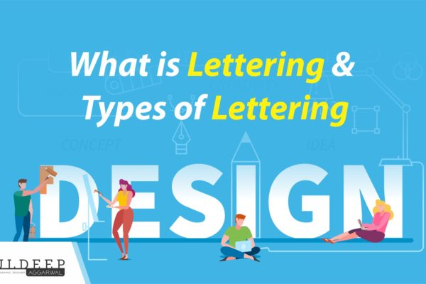 What Is Lettering and Types of Lettering | Lettering ideas?