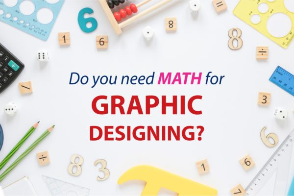Do You Need Math for Graphic Designing | Math in Industrial Design?