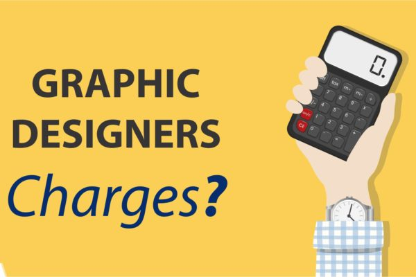 Graphic Designer Charges | How Much Should I Charge as A Consultant?