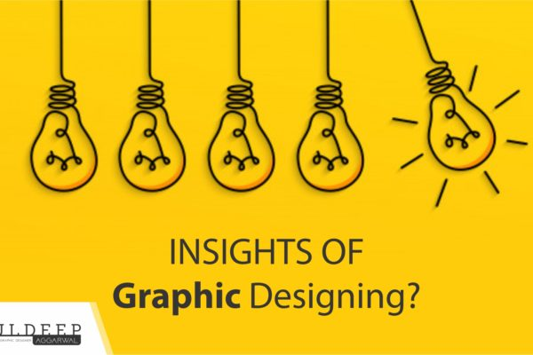 Insights of Graphic Designing | Basics About Creative Graphics Designer?