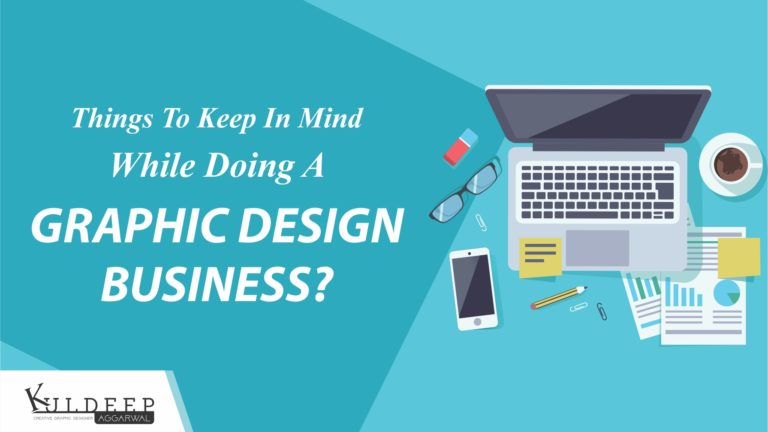 Things to Keep in Mind While Doing a Graphic Design Business?