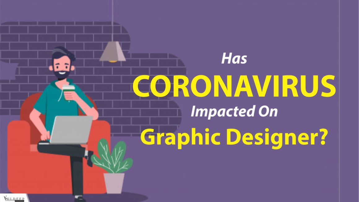 Has Coronavirus Impacted on Graphic Designer?